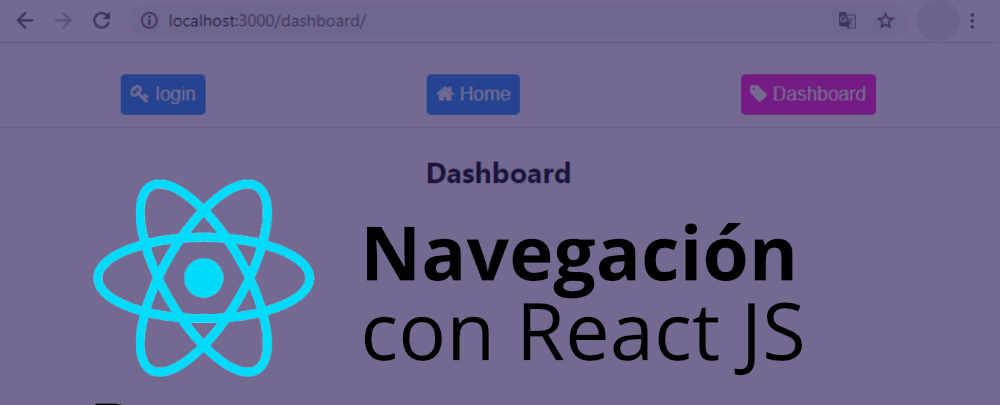 Navegacion con React  JS